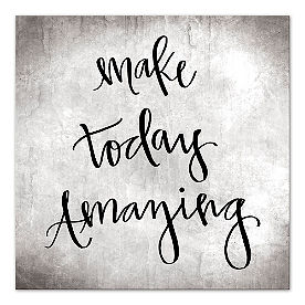 Make Today Amazing Wall Art