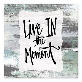 Live In The Moment Wall Art