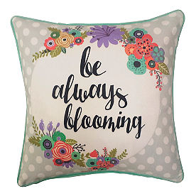 Be Always Blooming Pillow