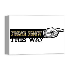 Freak Show This Way Wall Art