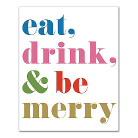 Eat Drink Be Merry Canvas