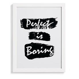 Perfect is Boring Wall Art