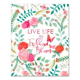 """Live Life in Full Bloom"" Canvas 