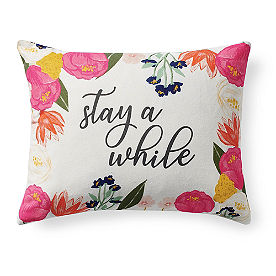 Stay A While Pillow