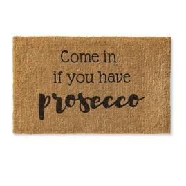 Come In if you Have Prosecco Coco Mat